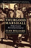 Thurgood Marshall: American Revolutionary (0812932994) by Juan : Marshall Williams