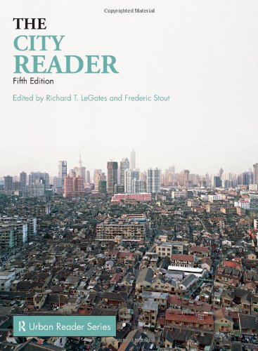 The City Reader, 5th Edition (The Routledge Urban Reader...