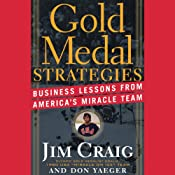 Gold Medal Strategies: Business Lessons from America's Miracle Team | [Jim Craig, Don Yaeger]