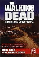 La Chute du Gouverneur (The Walking Dead Tome 3, Volume 2)