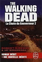 THE WALKING DEAD - La Chute du Gouverneur 2