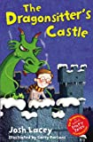 The Dragonsitter's Castle (The Dragonsitter series)