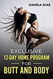 Exclusive 12-Day Home Program For Butt And Body