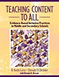 img - for Teaching Content to All: Evidence-Based Inclusive Practices in Middle and Secondary Schools by B. Keith Lenz (2003-05-26) book / textbook / text book