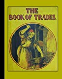The Book of Trades (American Antiquarian Society)