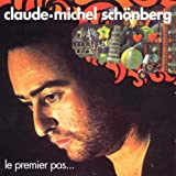 echange, troc Claude-Michel Schönberg - Le Premier pas
