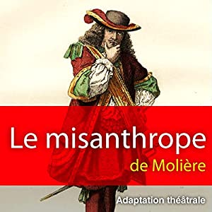 Le misanthrope Performance