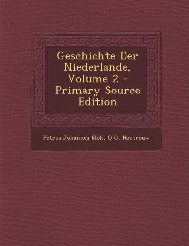 Geschichte Der Niederlande, Volume 2
