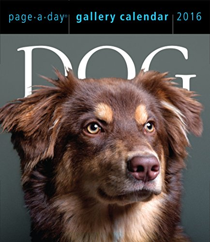 Dog Page-A-Day Gallery Calendar 2016 - Workman Publishing