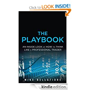 Бесплатно !!! The PlayBook: An Inside Look at How to Think Like a Professional Trader (скачать)