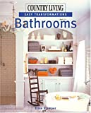 Bathrooms (Country Living: Easy Transformations)