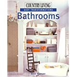 "Bathrooms (Country Living: Easy Transformations)von ""Ellen Stamper"""