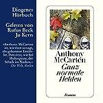 Ganz normale Helden | Anthony McCarten