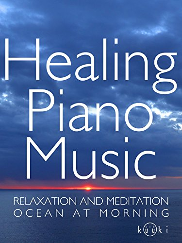 Healing Piano Music Relaxation and Meditation Ocean at Morning