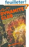 Dynamite Club: How a Bombing in Fin-d...