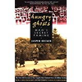 Hungry Ghosts: Mao's Secret Famine (Holt Paperback) ~ Jasper Becker
