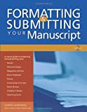 Formatting & Submitting Your Manuscript (1582972907) by Editors of Writer's Digest Books