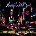 Times Squared - Live from New York