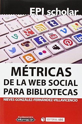 Métricas de la web social para bibliotecas (EPI Scholar)