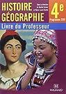 Histoire géographie 4e : Livre du professeur