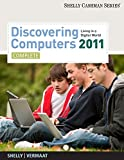 Bundle: Discovering Computers 2011: Complete + Microsoft Office 2010: Essential + Video DVD, Brief (049596235X) by Shelly, Gary B.