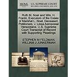 Ruth M. Noel and Wm. H. Frantz, Executors of the Estate of Marshal L. Noel, Deceased, Petitioners, v. Linea Aeropostal...