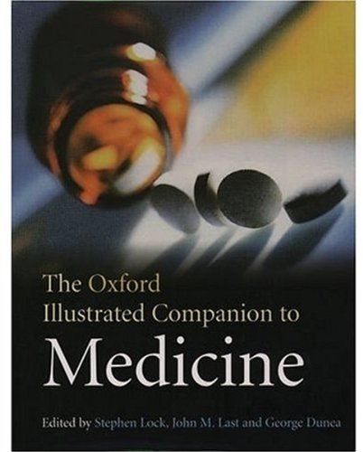 The Oxford Illustrated Companion To Medicine