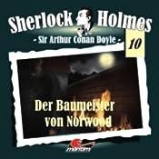 Der Baumeister von Norwood (Sherlock Holmes 10) | Sir Arthur Conan Doyle