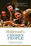 img - for Hollywood's Chosen People: The Jewish Experience in American Cinema (Contemporary Approaches to Film and Media Series) book / textbook / text book