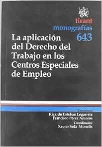 La Aplicación del Derecho del Trabajo en los Centros