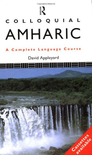 Colloquial Amharic (Colloquial Series)