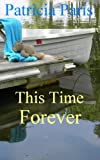 img - for This Time Forever (Glebe Point Book 1) book / textbook / text book
