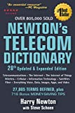 Newton's Telecom Dictionary: covering Telecommunications, The Internet, The Cloud, Cellular, The Internet of Things, Security, Wireless, Satellites, Information Technology, Fiber, and everything Voice, Data, Images, Apps and Video