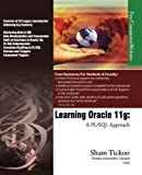 img - for Learning Oracle 11g: A PL/SQL Approach by Purdue Univ., Prof. Sham Tickoo (2009) Paperback book / textbook / text book