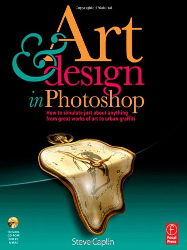 Art and Design in Photoshop: How to simulate just about...
