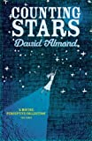 David Almond David Almond 6 book set collection: Skellig, Kit's Wilderness, Heaven Eyes, Secret Heart, Counting Stars, The Fire-Eaters