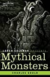 Mythical Monsters by Charles Gould