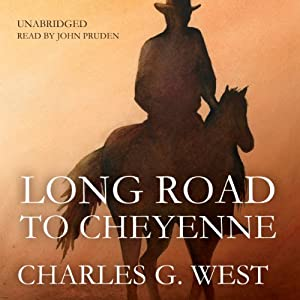 Long Road to Cheyenne | [Charles G. West]