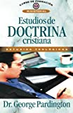 img - for Estudios de doctrina cristiana (Curso de Formacion Ministerial: Estudios Teologicos) (Spanish Edition) book / textbook / text book