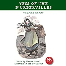 Tess of the D'Urbervilles (       ABRIDGED) by Thomas Hardy, Maxine Linnell Narrated by Peter Cluer