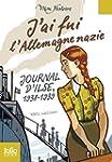 J'ai fui l'Allemagne nazie. Journal d...