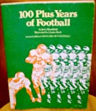 img - for 100 Plus Years of Football book / textbook / text book