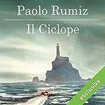 Il ciclope | Paolo Rumiz