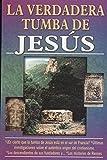 img - for La Verdadera Tumba De Jesus / Jesus's True Grave (Spanish Edition) book / textbook / text book