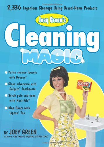 Joey Green'S Cleaning Magic: 2,336 Ingenious Cleanups Using Brand-Name Products front-435906