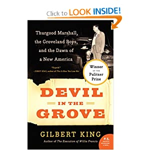 Devil in the Grove: Thurgood Marshall, the Groveland Boys, and the Dawn of a New America by
