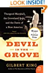 Devil In The Grove: Thurgood Marshall...