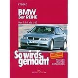 """BMW 3er Reihe E90 3/05-1/12: So wird's gemacht - Band 138von """"R�diger Etzold"""""""