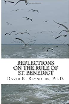Constructive Living : Reflections on the Rule of St. Benedict (Constructive ...