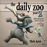 "The Daily Zoo Year 2: Still Keeping the Doctor at Bay with a Drawing a Dayvon ""Chris Ayers"""
